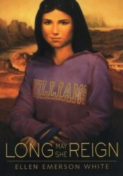 Long May She Reign (The President's Daughter, #4) Book by Ellen Emerson White