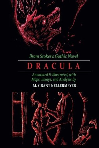 Bram Stoker's Dracula: Annotated and Illustrated, with Maps, Essays, and Analysis