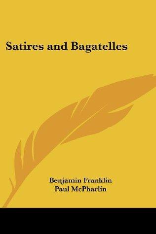Satires and Bagatelles