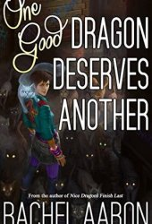 One Good Dragon Deserves Another (Heartstrikers, #2) Book