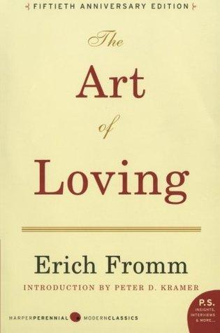 The Art of Loving PDF Book by Erich Fromm, Peter D. Kramer, Rainer Funk PDF ePub