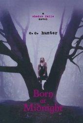 Born at Midnight (Shadow Falls, #1)