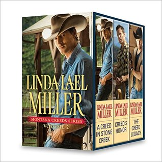 Linda Lael Miller Montana Creeds Series Volume 2: A Creed in Stone Creek\Creed's Honor\The Creed Legacy