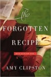 The Forgotten Recipe by Amy Clipston