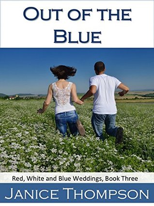 Out of the Blue (Red, White and Blue Weddings #3)