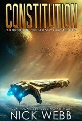 Constitution (Legacy Fleet Trilogy, #1) Book