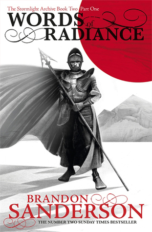 Words of Radiance, Part 1 (The Stormlight Archive #2, Part 1 of 2)