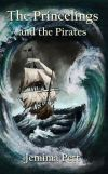 The Princelings and the Pirates by Jemima Pett