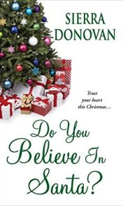 Do You Believe in Santa? (Evergreen Lane #1)
