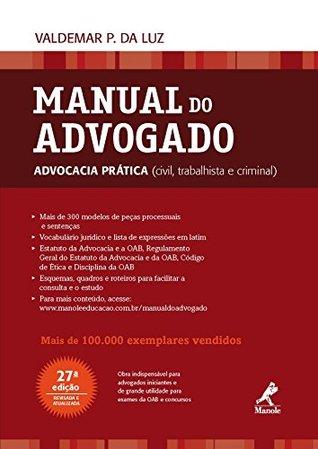 Manual do Advogado: Advocacia Prática