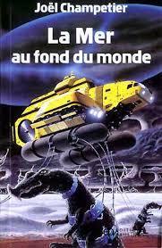 La Mer Au Fond Du Monde