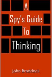 A Spy's Guide to Thinking Book