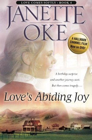 Love's Abiding Joy (Love Comes Softly, #4)