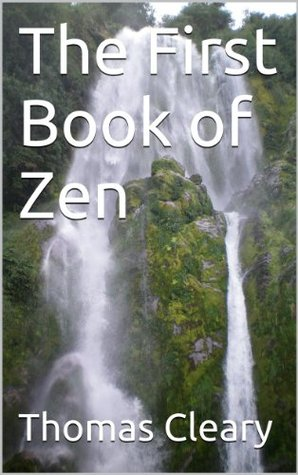 The First Book of Zen