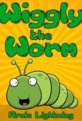 Wiggly the Worm Book