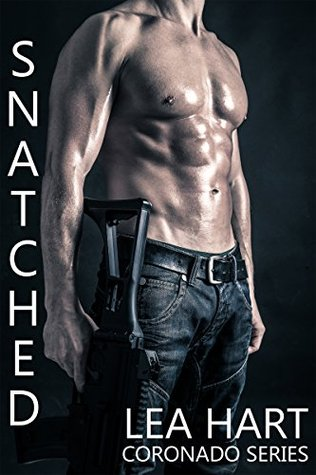 Snatched (Coronado Series, #2)