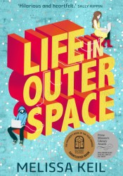 Life in Outer Space Book by Melissa Keil