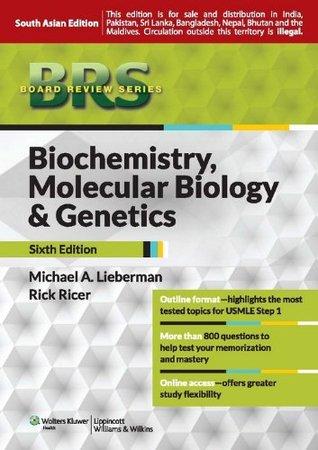 BRS Biochemistry, Molecular Biology, and Genetics: 6th Edition