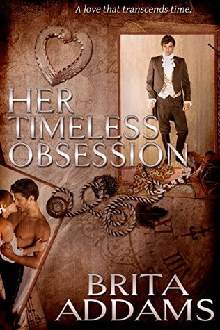 Her Timeless Obsession