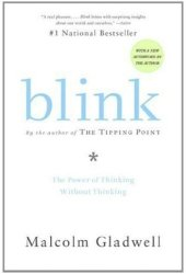 Blink: The Power of Thinking Without Thinking Book