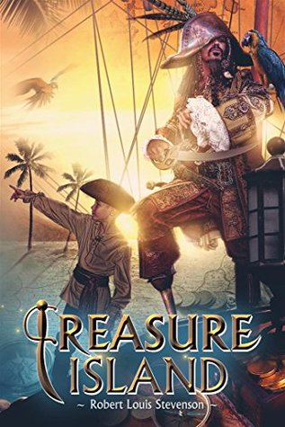 Treasure Island (Annotated & Illustrated) (More Than 30 Pictures Included)