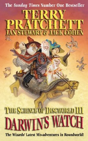 Darwin's Watch (The Science of Discworld, #3)