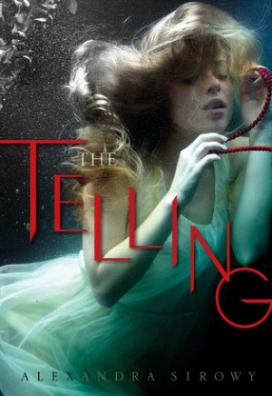 #Printcess review of The Telling by Alexandra Sirowy