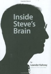 Inside Steve's Brain Book by Leander Kahney