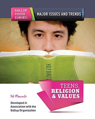 Teens, Religion & Values