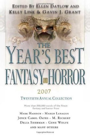 The Year's Best Fantasy and Horror: Twentieth Annual Collection