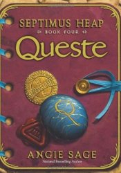 Queste (Septimus Heap, #4) Book by Angie Sage