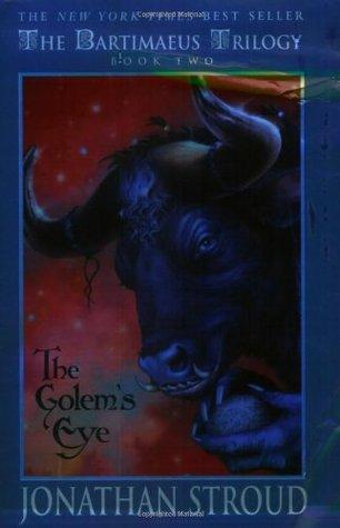 The Golem's Eye (Bartimaeus, #2)