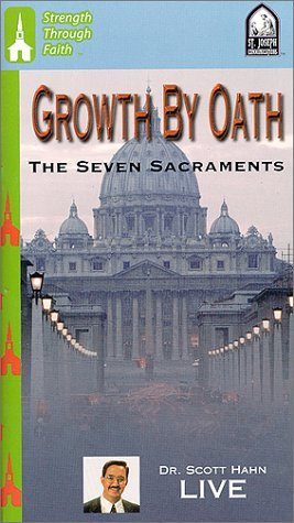 Growth by Oath : The Seven Sacraments
