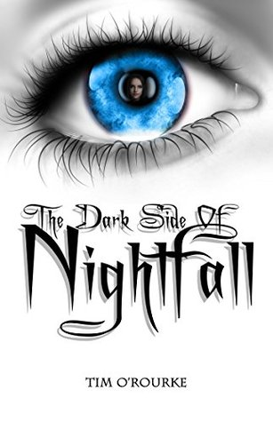The Dark Side of Nightfall (Book One): Tales From Nightfall Trilogy