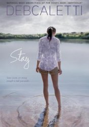 Stay Book by Deb Caletti