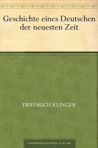 Geschichte eines Deutschen der neuesten Zeit