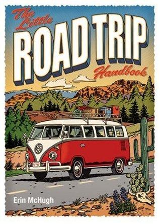 The Little Road Trip Handbook