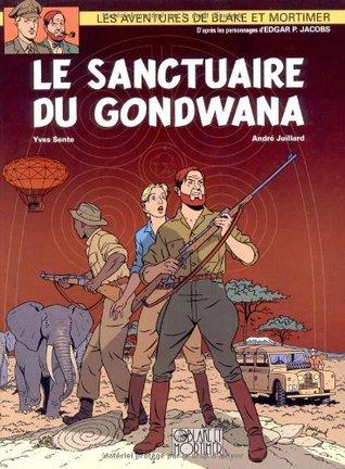 Le Sanctuaire du Gondwana (Blake et Mortimer, #18)