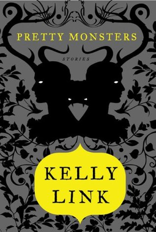Pretty Monsters: Stories