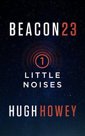Little Noises (Beacon 23, #1)