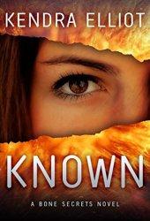 Known (Bone Secrets, #5) Book