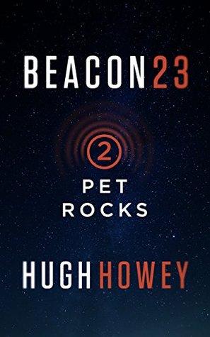 Pet Rocks (Beacon 23, #2)