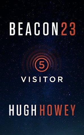 Visitor (Beacon 23, #5)