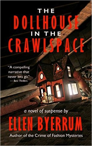 The Dollhouse in the Crawlspace