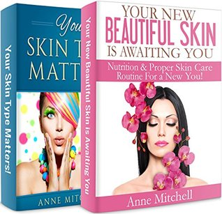 Your New Beautiful Skin is Awaiting You & Your Skin Type Matters - Bundle