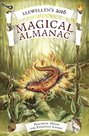 Llewellyn's 2016 Magical Almanac: Practical Magic for Everyday Living