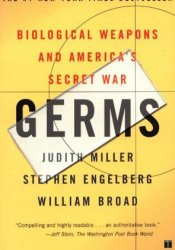 Germs: Biological Weapons and America's Secret War Book by Judith    Miller
