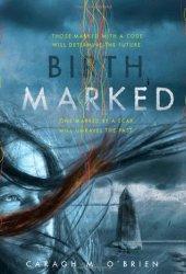 Birthmarked (Birthmarked, #1)