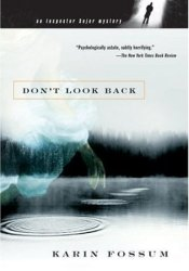 Don't Look Back (Konrad Sejer, #2) Book by Karin Fossum