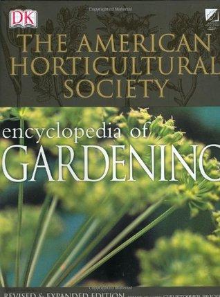 American Horticultural Society Encyclopedia of Gardening